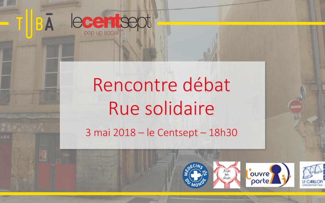 Cycle Ville & Solidarités – Rencontre-débat «Rue Solidaire»